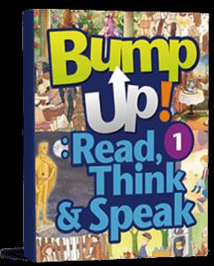 Bump Up! Read, Think & Speak