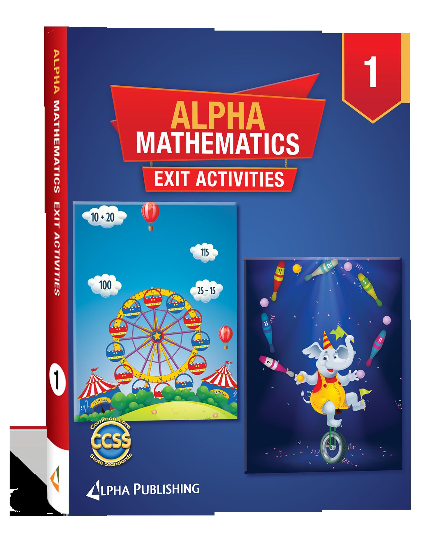 Alpha Math GR 1 Exit Activity Book