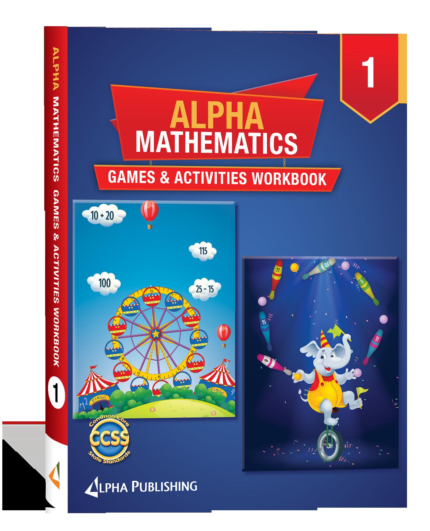 Alpha Math GR 1 Games and Activities Workbook