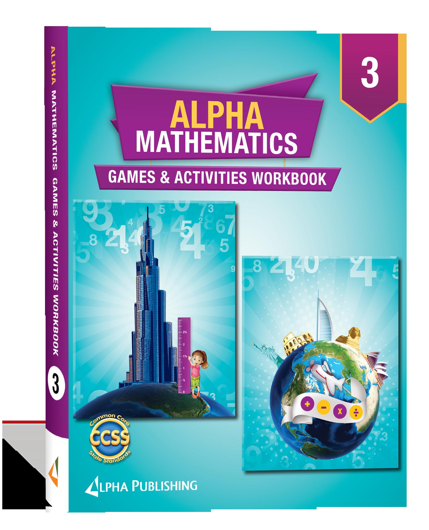 Alpha Math GR 3 Games and Activities Workbook