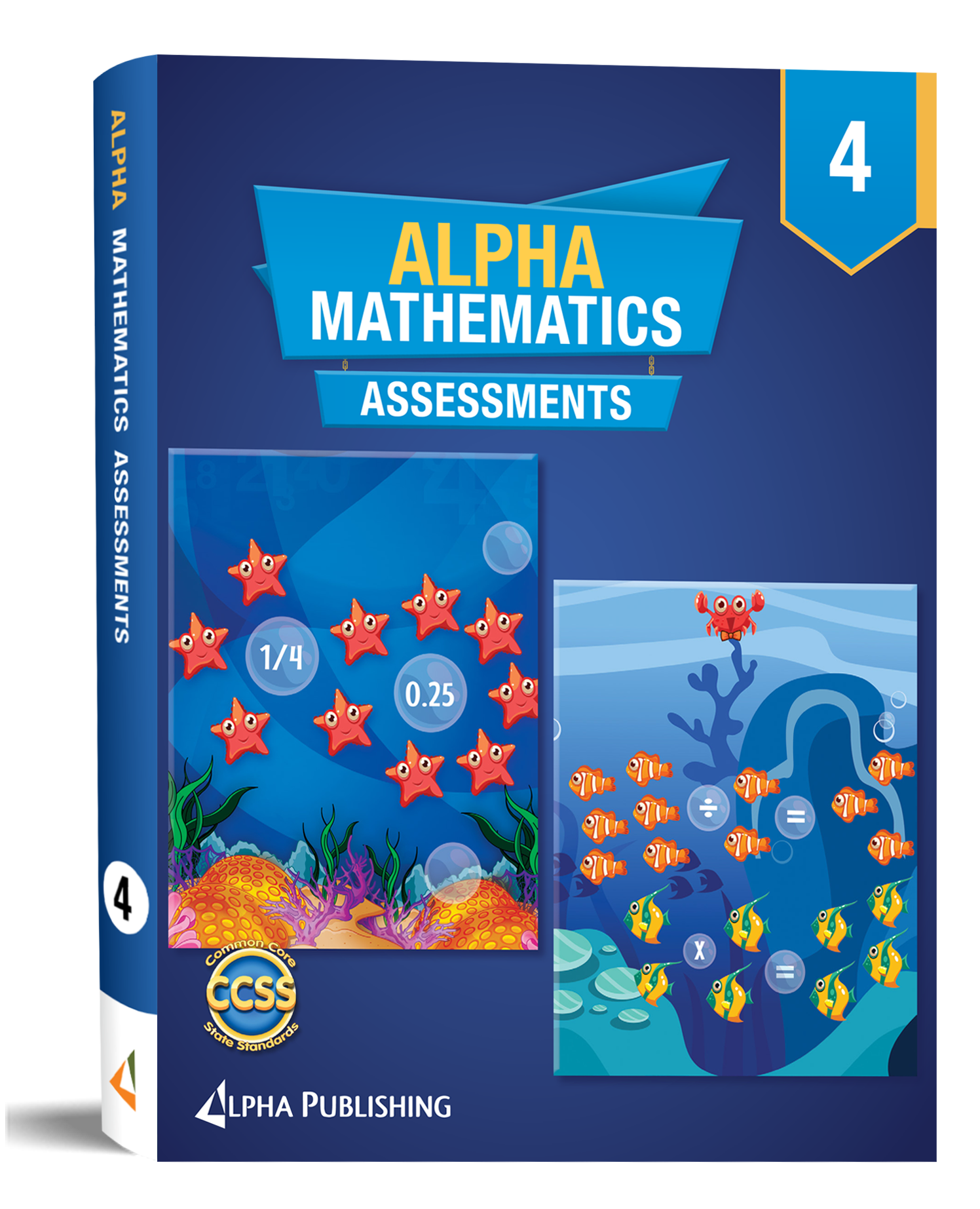 Alpha Math GR 4 Assessment Book