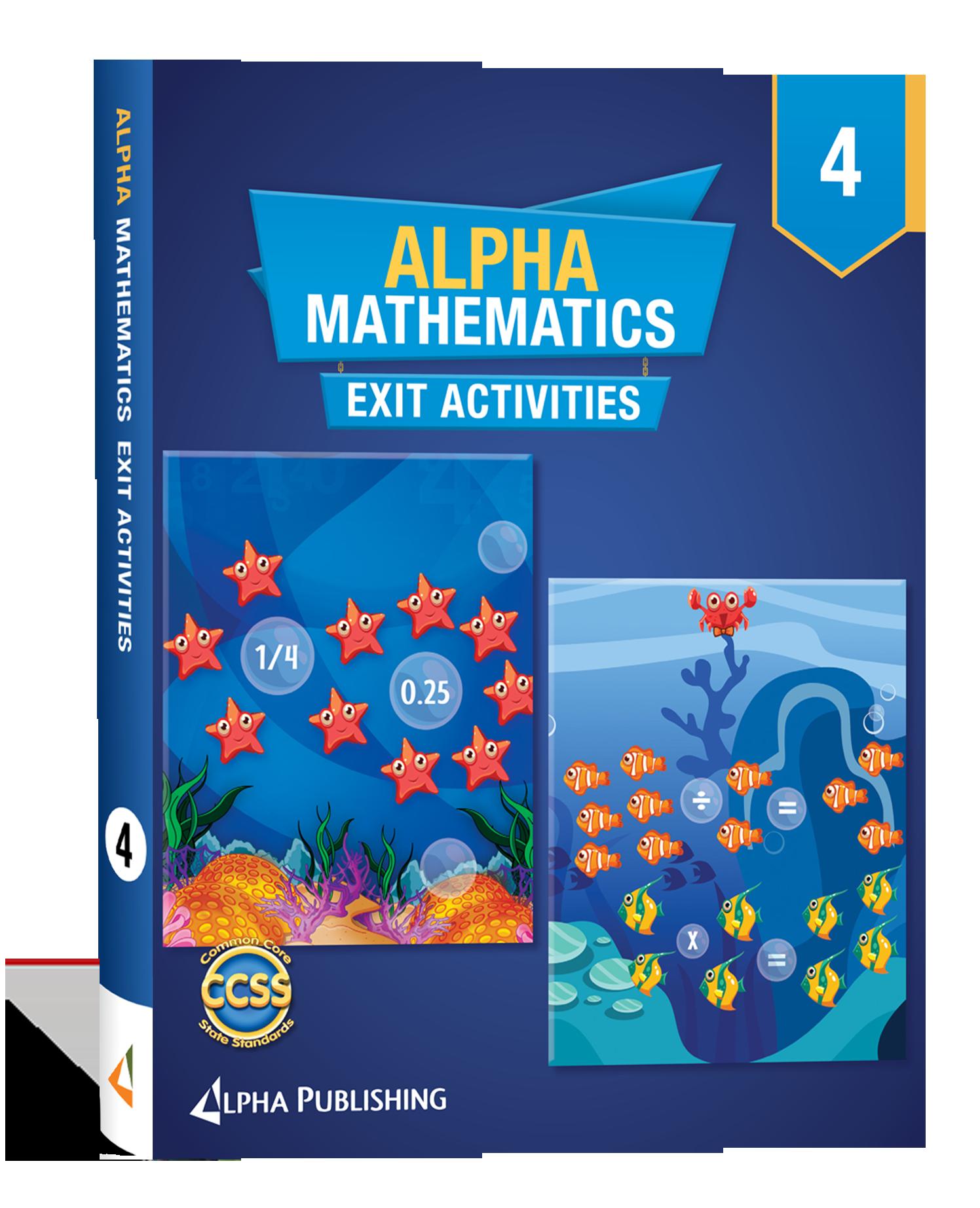 Alpha Math GR 4 Exit Activity Book