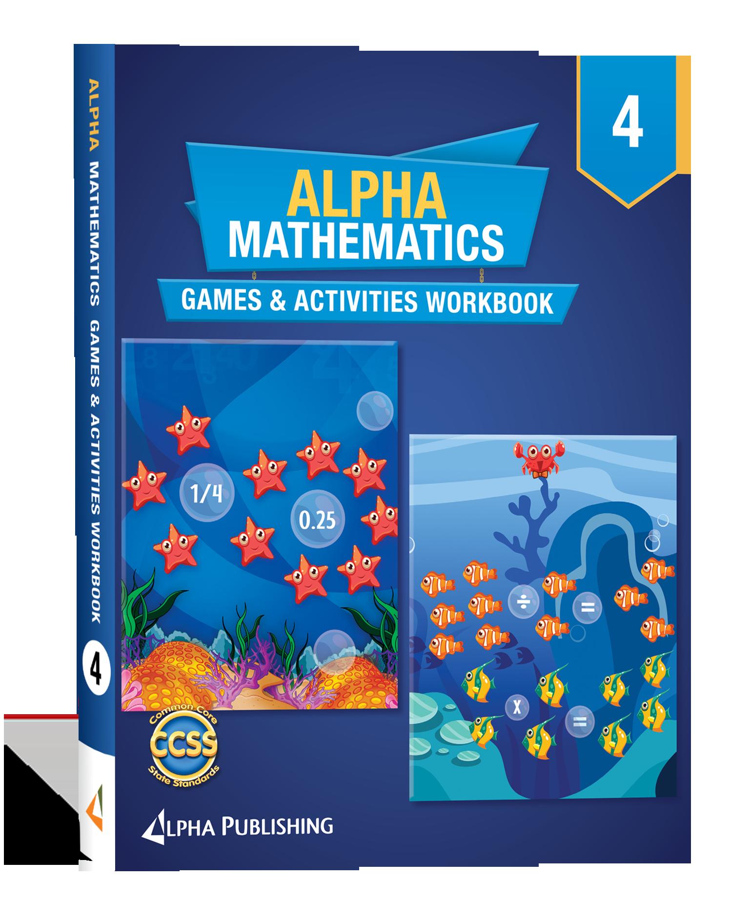 Alpha Math GR 4 Games and Activities Workbook