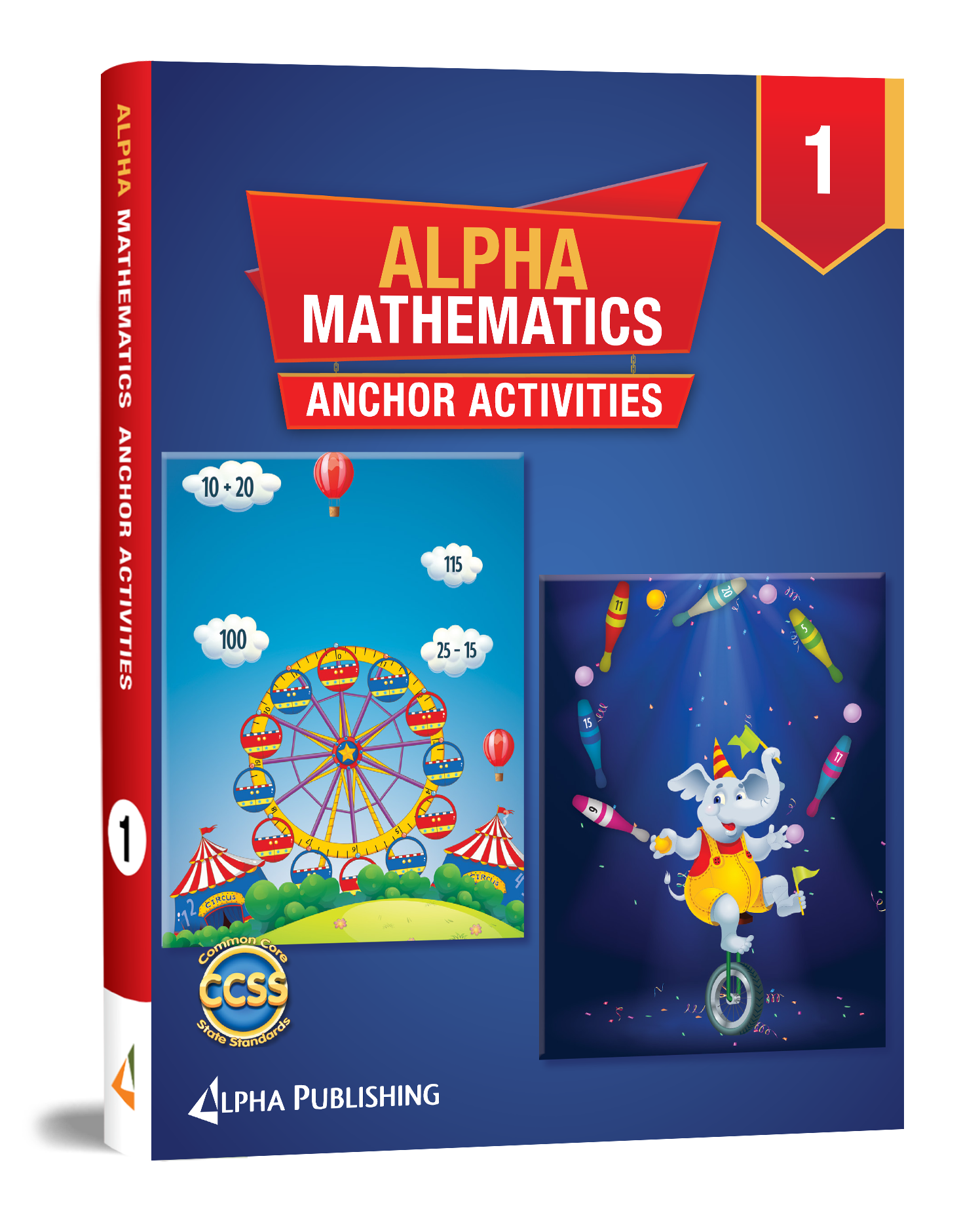 Alpha Math GR1 Anchor Activity Book