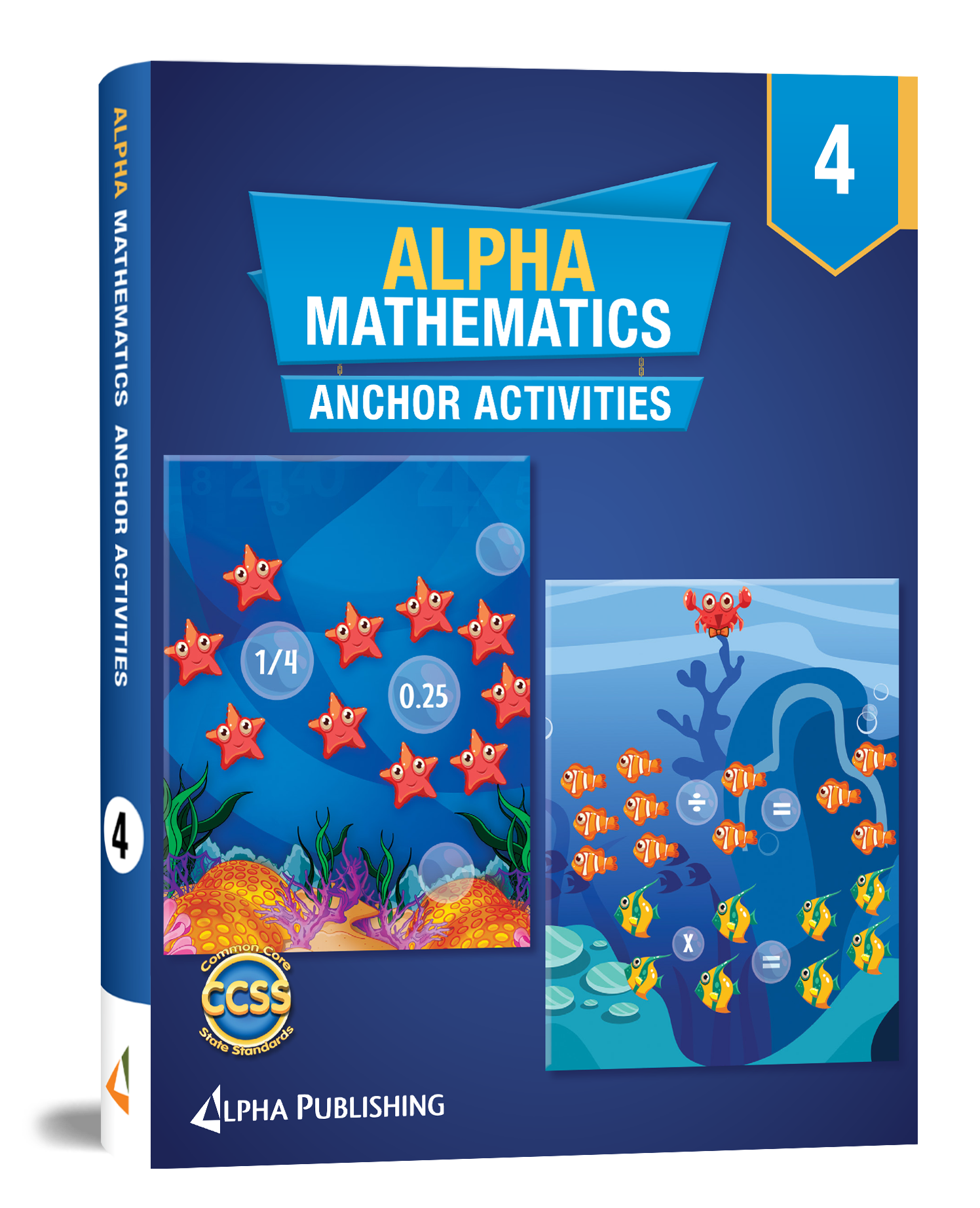 Alpha Math GR4 Anchor Activity Book